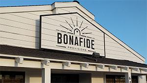 Bonafide Provisions Sign